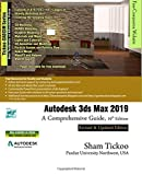 Autodesk 3ds Max 2019: A Comprehensive Guide, 19th Edition
