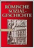 Römische Sozialgeschichte - Géza Alföldy
