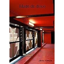 Idade de disco (Portuguese Edition)