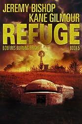 Refuge - Bonfires Burning Bright