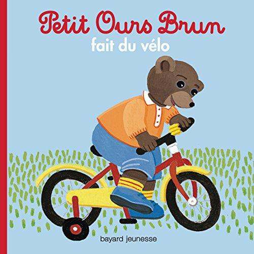 Petit Ours Brun: Petit Ours Brun Fait Du Velo