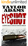 EYESHOT: a gripping edge-of-your-seat suspense thriller (English Edition)