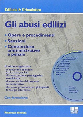 GLI ABUSI EDILIZI. CON CD-ROM