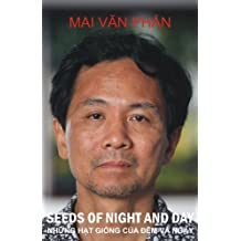 Seeds of Night and Day: Collected Poems. Những hạt giống của đêm và ngày:Thơ: BY THE WINNER OF THE CIKADA PRIZE 2017 (English Edition)