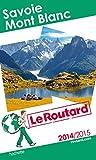 Guide du Routard Savoie Mont Blanc 2014/2015