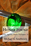 Honor Found (The Spare Heir Book 2)