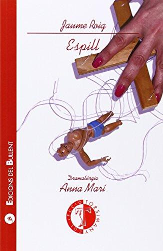 Espill 2º ed (Torsimany) por Jaume Roig