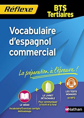 Vocabulaire d'espagnol commercial - BTS tertiaires par Alfredo Segura