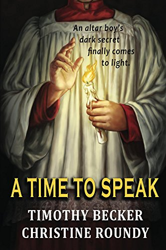 a-time-to-speak-an-altar-boys-dark-secret-finally-comes-to-light-english-edition