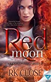 Red Moon (Vampire Files Trilogy Book 2) by RK Close