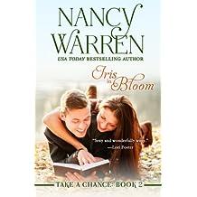 Iris in Bloom, Take a Chance, Book Two (Volume 2) by Nancy Warren (2014-11-05)