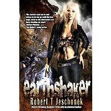 [ [ Earthshaker ] ] By Jeschonek, Robert T ( Author ) Oct - 2011 [ Paperback ]