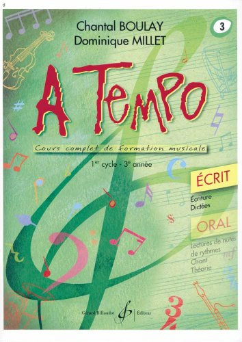 A Tempo - Partie Ecrite - Volume 3 par Boulay Chantal