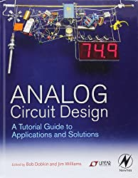 Analog Circuit Design: A Tutorial Guide to Applications and Solutions