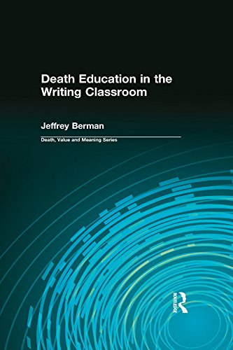 Death Education in the Writing Classroom (Death, Value and Meaning