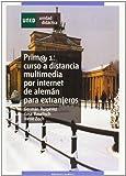 Prim@ 1: Curso a Distancia Multimedia Por Internet de Alemán Para Extranjeros: 2 (GRADO)