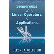 Semigroups of Linear Operators and Applications: Second Edition (Dover Books on Mathematics)
