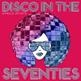 Disco In The Seventies