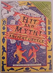 Hit and Myth: Discover the Myths and Mysteries of Ancient Greece by Weatherill, Steve (2000) Paperback
