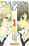 The Civilization Blaster - Zetsuen no Tempest Edition simple Tome 3