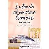 Heather Burch (Autore), Gloria Fassi (Traduttore) (6)Acquista:   EUR 0,99