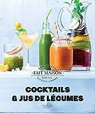 Cocktails et Jus de légumes