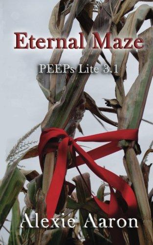 Eternal Maze: PEEPs Lite 3.1 (Haunted Series) (Alexie Aaron Haunted Serie)
