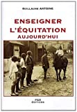 Enseigner l'équitation aujourd'hui - Solutions pédagogiques