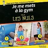 Telecharger Livres Je me mets a la gym pour les Nuls (PDF,EPUB,MOBI) gratuits en Francaise
