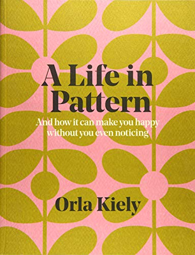 A Life in Pattern: And how it