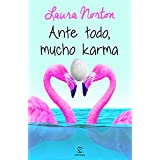 Ante Todo, Mucho Karma (ESPASA NARRATIVA)