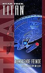 Star Trek - Titan: Abwesende Feinde