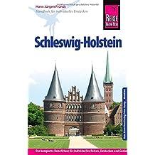 Reise Know-How Schleswig-Holstein: Reiseführer für individuelles Entdecken