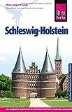 Reise Know-How Schleswig-Holstein: Reiseführer für individuelles Entdecken - Hans-Jürgen Fründt