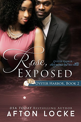 Rose, Exposed (Oyster Harbor Book 2) (English Edition)
