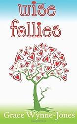 Wise Follies