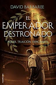 El emperador destronado par David Barbaree