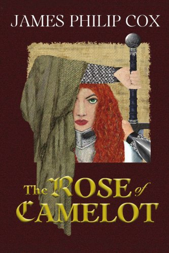 The Rose of Camelot: Book One of The Rose of Camelot series -