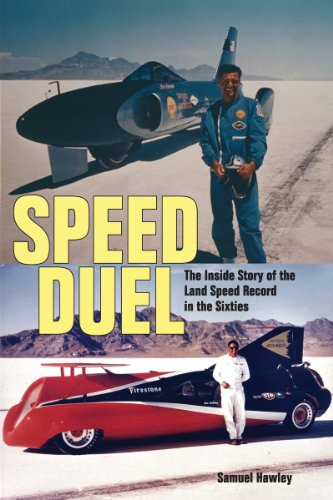 Speed Duel: The Inside Story of the Land Speed Record in the Sixties (English Edition) Speed Records