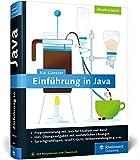 Einführung in Java: Ideal für Studium und Ausbildung