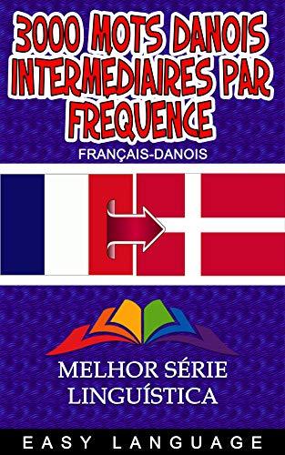 Couverture du livre 3000 Mots Danois Intermédiaires par Fréquence