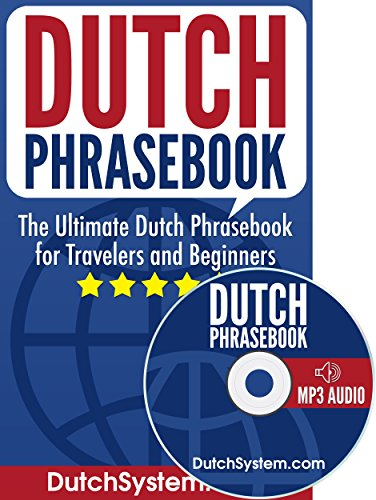 Dutch phrasebook the ultimate dutch phrasebook for travelers and dutch phrasebook the ultimate dutch phrasebook for travelers and beginners audio included by fandeluxe Gallery