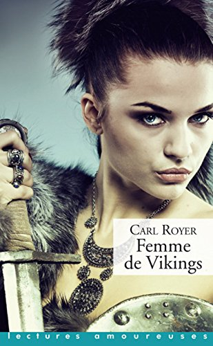 Femme de Vikings par From La Musardine