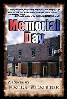 Memorial Day: A Mick Callahan Novel (The Mick Callahan Novels Book 1) by [Shannon, Harry]