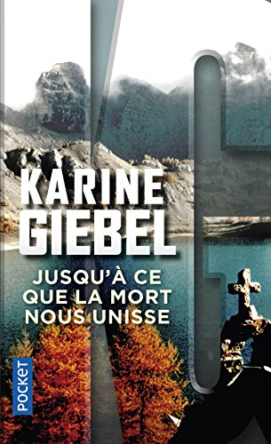 Jusqu'à ce que la mort nous unisse par Karine Giebel