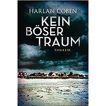 Kein böser Traum: Roman (German Edition)