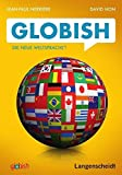 Globish: Die neue Weltsprache? - Jean-Paul Nerrière, David Hon