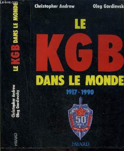Le KGB dans le monde : 1917-1990