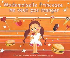 "Afficher ""Mademoiselle princesse ne veut pas manger"""