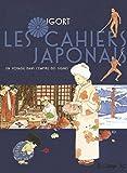 Les Cahiers Japonais (Tome 1-Un voyage dans l'empire des signes) Un voyage dans l'empire des signes